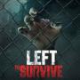 Left to Survive последняя версия